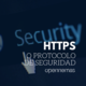Medio digital seguro:  el protocolo HTTPS