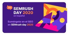SEMrush Day 2020: Revive todas las conferencias del evento SEO